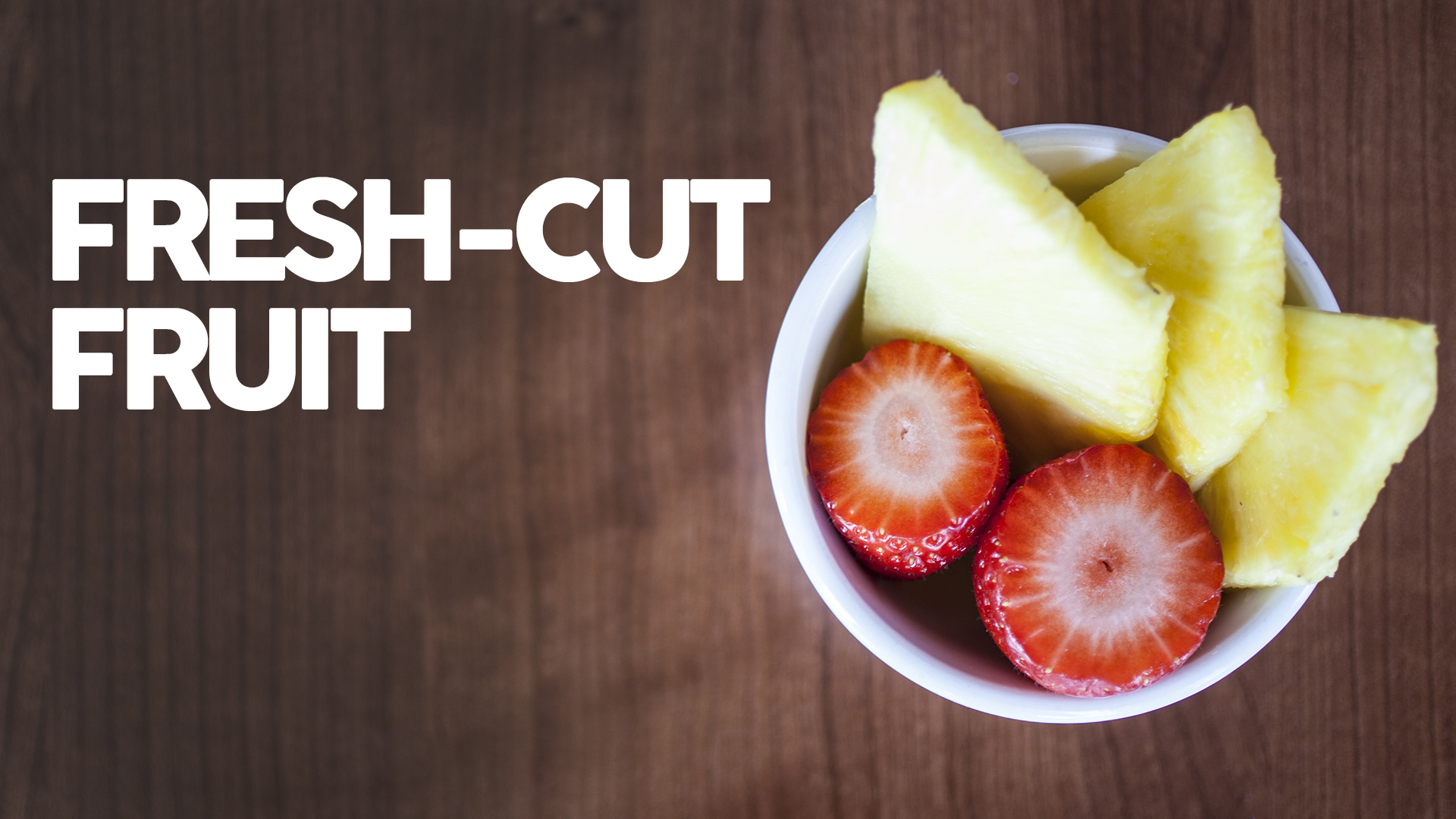 Fresh-Cut Fruit